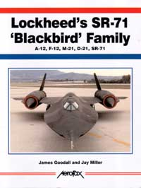 cover:  Lockheed's SR-71 'Blackbird' Family (A-12, F-12, M-21, D-21, SR-71)